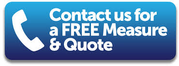 FREE MEASURE & QUOTE